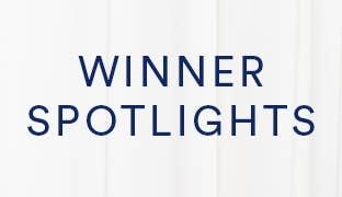 Winner Spotlights